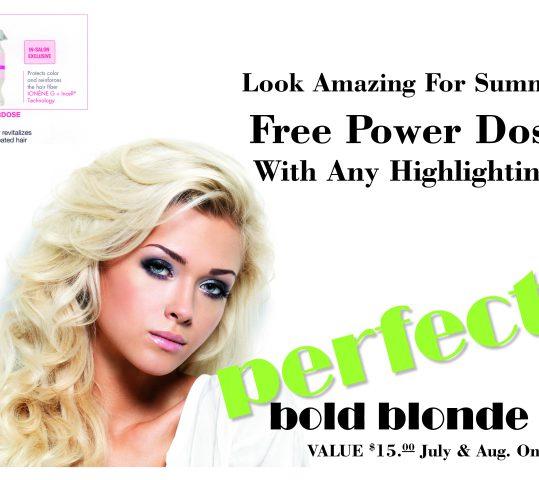 Summer Special!  Free Powerdose with Highlighting!